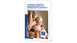 A Survival Guide For Daughters Caring For Mothers With Alzheimer's